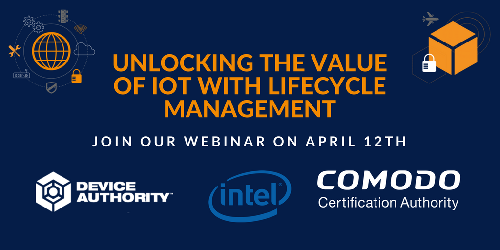 Webinar - Unlocking the value of IoT with lifecycle management April 12.png
