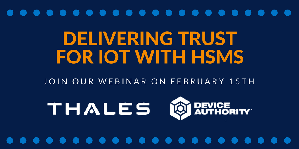 DELIVERING TRUST FOR IOT WITH HSMS.png